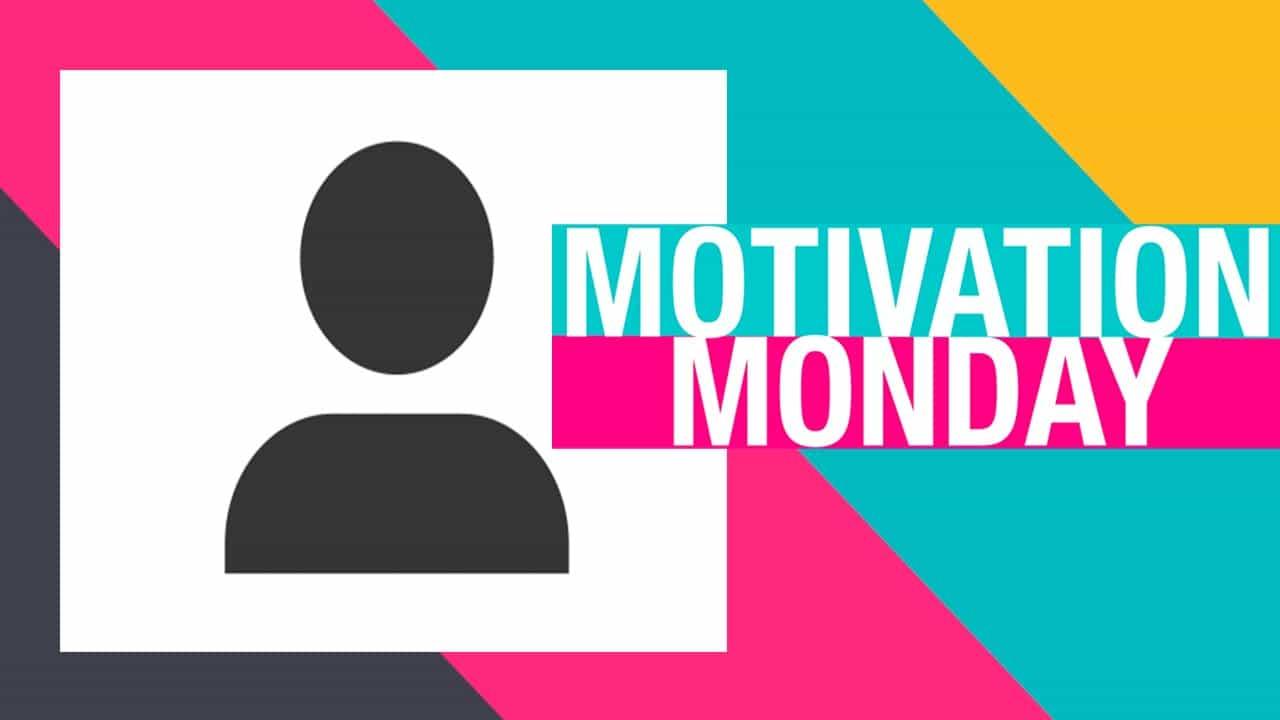 Motivation Monday: What Motivates YOU?