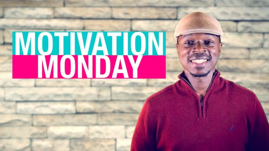 Motivation Monday: Episode 1 – Whatever You Do…