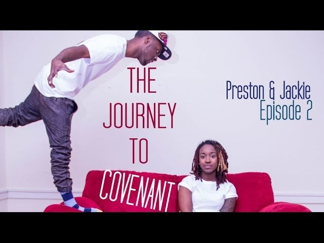 The Journey to Covenant: Episode 2 | Preston + Jackie | @P4CM @Preston_n_Perry @JackieHillPerry