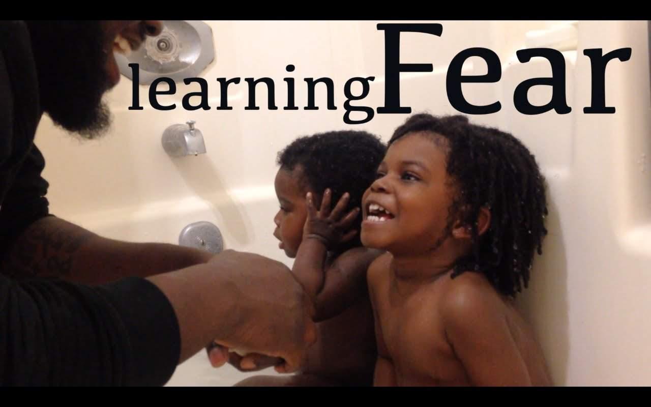14 Learning Fear @BeleafMel #BeleafinFatherhood